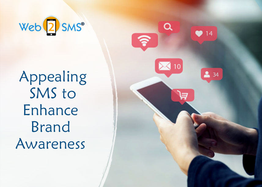SMSs Enhances Brand Awareness