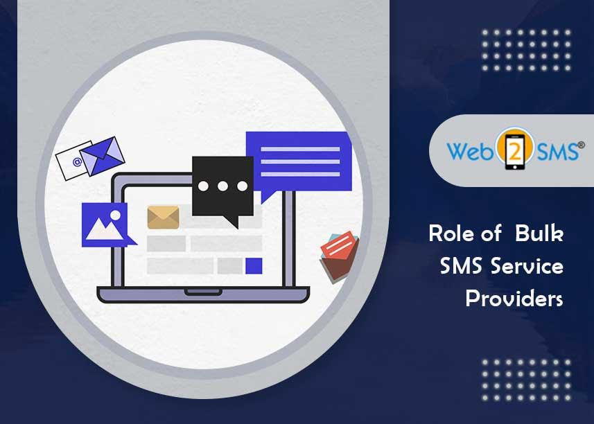 Role of  Bulk SMS Service Providers
