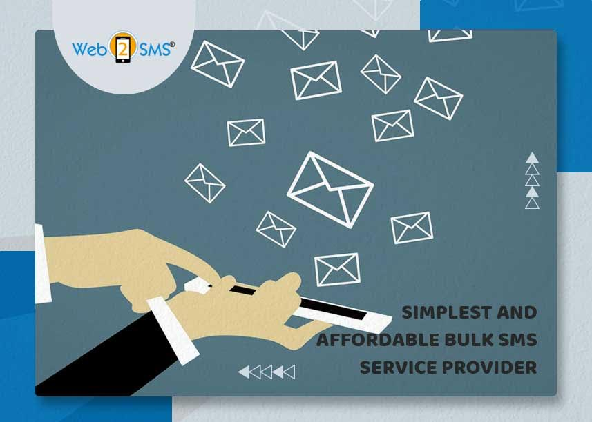 Simplest And Affordable Bulk SMS Service Provider